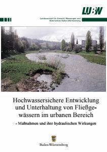 Bild der Titelseite der Publikation: Hochwassersichere Entwicklung und Unterhaltung von Fließgewässern im urbanen Bereich