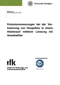 Bild der Titelseite der Publikation: Emissionsmessungen bei der Verbrennung von Heupellets in einem Heizkessel mittlerer Leistung mit Gewebefilter