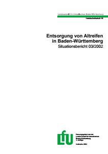 Bild der Titelseite der Publikation: Entsorgung von Altreifen in Baden-Württemberg