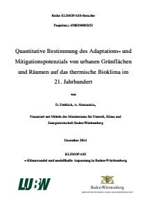 Bild der Titelseite der Publikation: Quantitative Bestimmung des Adaptations- und Mitigationspotenzials von urbanen Grünflächen und Räumen auf das thermische Bioklima im 21. Jahrhundert