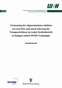 Bild der Titelseite der Publikation: Vermessung des Abgasemissionsverhaltens von zwei Pkw und einem Fahrzeug der Transporterklasse im realen Straßenbetrieb in Stuttgart mittels PEMS-Technologie