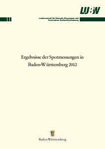 Bild der Titelseite der Publikation: Ergebnisse der Spotmessungen in Baden-Württemberg 2012