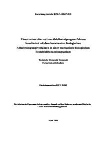Bild der Titelseite der Publikation: Einsatz eines alternativen Abluftreinigungsverfahrens kombiniert mit dem bestehenden biologischen Abluftreinigungsverfahren in einer mechanisch-biologischen Restabfallbehandlungsanlage