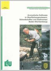 Bild der Titelseite der Publikation: Aromatische Sulfonate in Oberflächengewässern, Schwebstoffen und Sedimenten Baden-Württembergs