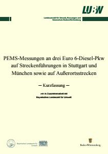 Bild der Titelseite der Publikation: PEMS-Messungen an drei Euro 6-Diesel-Pkw auf Streckenführungen in Stuttgart und München sowie auf Außerortsstrecken ─ Kurzfassung ─