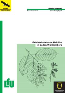 Bild der Titelseite der Publikation: Gebietsheimische Gehölze in Baden-Württemberg