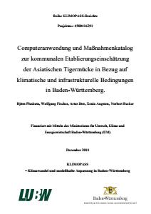 Bild der Titelseite der Publikation: Computeranwendung und Maßnahmenkatalog zur kommunalen Etablierungseinschätzung der Asiatischen Tigermücke in Bezug auf klimatische und infrastrukturelle Bedingungen in Baden-Württemberg