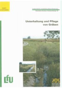 Bild der Titelseite der Publikation: Unterhaltung und Pflege von Gräben