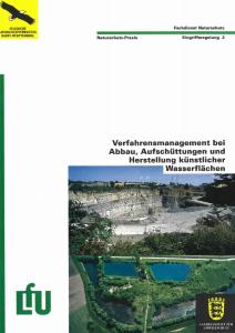 Bild der Titelseite der Publikation: Verfahrensmanagement bei Abbau, Aufschüttungen und Herstellung künstlicher Wasserflächen
