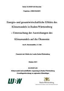 Bild der Titelseite der Publikation: Energie- und gesamtwirtschaftliche Effekte des Klimawandels in Baden-Württemberg - Untersuchung der Auswirkungen des Klimawandels auf die Ökonomie