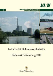 Bild der Titelseite der Publikation: Luftschadstoff-Emissionskataster Baden-Württemberg 2012