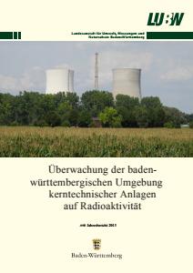 Bild der Titelseite der Publikation: Überwachung der baden-württembergischen Umgebung kerntechnischer Anlagen auf Radioaktivität