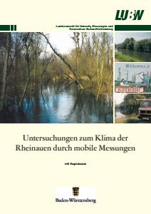 Bild der Titelseite der Publikation: Untersuchungen zum Klima der Rheinauen durch mobile Messungen