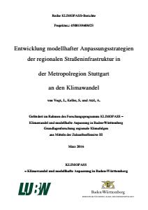Bild der Titelseite der Publikation: Entwicklung modellhafter Anpassungsstrategien der regionalen Straßeninfrastruktur in der Metropolregion Stuttgart an den Klimawandel
