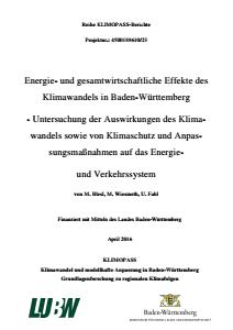 Bild der Titelseite der Publikation: Energie- und gesamtwirtschaftliche Effekte des Klimawandels in Baden-Württemberg - Untersuchung der Auswirkungen des Klimawandels sowie von Klimaschutz und Anpassungsmaßnahmen auf das Energie und Verkehrssystem