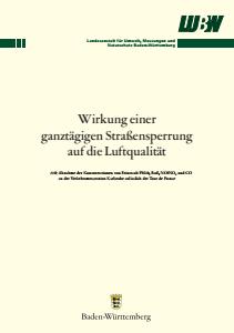 Bild der Titelseite der Publikation: Wirkung einer ganztägigen Straßensperrung auf die Luftqualität