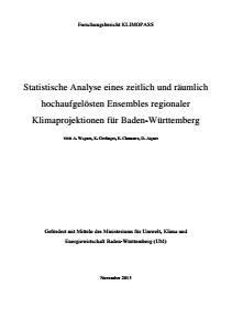 Bild der Titelseite der Publikation: Analyse und statistische Bewertung eines zeitlich und räumlich hochaufgelösten Ensembles regionaler Klimaprojektionen