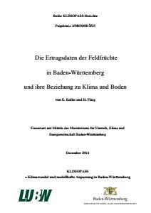 Bild der Titelseite der Publikation: Die Ertragsdaten der Feldfrüchte in Baden-Württemberg und ihre Beziehung zu Klima und Boden