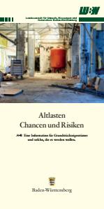 Bild der Titelseite der Publikation: Altlasten - Chancen und Risiken