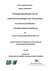 Bild der Titelseite der Publikation: Planungsempfehlungen für die (stadt-)klimawandelgerechte Entwicklung von Konversionsflächen - Modellvorhaben Heidelberg