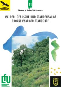 Bild der Titelseite der Publikation: Wälder, Gebüsche und Staudensäume trockenwarmer Standorte