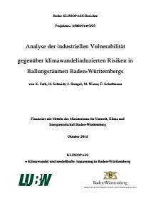 Bild der Titelseite der Publikation: Analyse der industriellen Vulnerabilität gegenüber klimawandelinduzierten Risiken in Ballungsräumen Baden-Württembergs