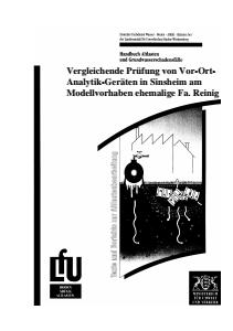 Bild der Titelseite der Publikation: Vergleichende Prüfung von Vor-Ort-Analytik-Geräten in Sinsheim am Modellvorhaben ehem. Fa. Reinig