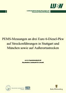 Bild der Titelseite der Publikation: PEMS-Messungen an drei Euro 6-Diesel-Pkw auf Streckenführungen in Stuttgart und München sowie auf Außerortsstrecken