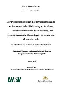 Bild der Titelseite der Publikation: Der Prozessionsspinner in Südwestdeutschland - eine szenarische Risikoanalyse für einen potenziell invasiven Schmetterling, der gleichermaßen die Gesundheit von Baum und Mensch bedroht
