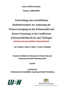 Bild der Titelseite der Publikation: Entwicklung eines modellhaften Strukturkonzeptes zur Anpassung der Wasserversorgung an den Klimawandel und dessen Umsetzung in den Landkreisen Schwarzwald-Baar-Kreis und Tuttlingen