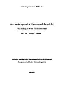 Bild der Titelseite der Publikation: Lokale, regionale und landesweite Auswirkungen des Klimawandels auf die Phänologie von Feldfrüchten in Baden-Württemberg