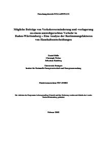 Bild der Titelseite der Publikation: Mögliche Beiträge von Verkehrsverminderung und -verlagerung zu einem umweltgerechten Verkehr in Baden-Württemberg - Eine Analyse der Bestimmungsfaktoren von Haushaltsentscheidungen