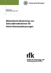 Bild der Titelseite der Publikation: Methodische Bewertung von Sekundärmaßnahmen für kleine Biomassefeuerungen
