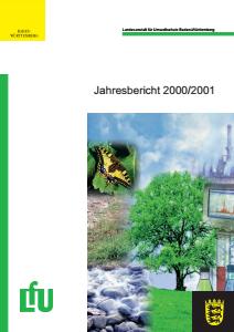 Bild der Titelseite der Publikation: Jahresbericht 2000/2001 der Landesanstalt für Umweltschutz Baden-Württemberg