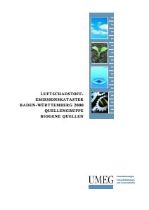 Bild der Titelseite der Publikation: Luftschadstoff-Emissionskataster Baden-Württemberg 2000. Quellengruppe Biogene Quellen