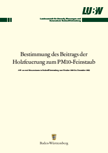 Bild der Titelseite der Publikation: Bestimmung des Beitrags der Holzfeuerung zum PM10-Feinstaub