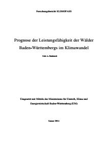 Bild der Titelseite der Publikation: Prognose der Leistungsfähigkeit der Wälder Baden-Württembergs im Klimawandel