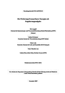 Bild der Titelseite der Publikation: Die Förderung Erneuerbarer Energien als Regulierungsaufgabe