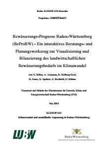 Bild der Titelseite der Publikation: Bewässerungs-Prognose Baden-Württemberg (BeProBW) - Ein interaktives Beratungs- und Planungswerkzeug zur Visualisierung und Bilanzierung des landwirtschaftlichen Bewässerungsbedarfs im Klimawandel