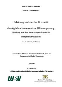 Bild der Titelseite der Publikation: Erhöhung struktureller Diversität als mögliches Instrument zur Klimaanpassung: Einfluss auf das Zuwachsverhalten in Bergmischwäldern