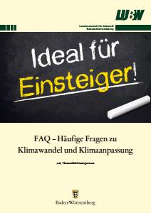 Bild der Titelseite der Publikation: FAQ - Häufige Fragen zu Klimawandel und Klimaanpassung - Einsteiger