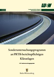 Sonderuntersuchungsprogramm an PRTR-berichtspflichtigen Kläranlagen