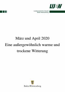 März und April 2020 - Eine außergewöhnlich warme und trockene Witterung
