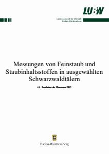 Messungen von Feinstaub und Staubinhaltsstoffen in ausgewählten Schwarzwaldtälern