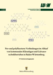 Per- und polyfluorierte Verbindungen im Ablauf von kommunalen Kläranlagen und Galvanotechnikbetrieben in Baden-Württemberg