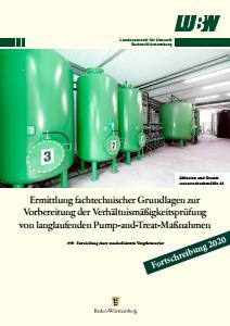 Ermittlung fachtechnischer Grundlagen zur Vorbereitung der Verhältnismäßigkeitsprüfung von langlaufenden Pump-and-Treat-Maßnahmen