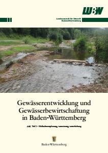 Gewässerentwicklung und Gewässerbewirtschaftung in Baden-Württemberg. Teil 3